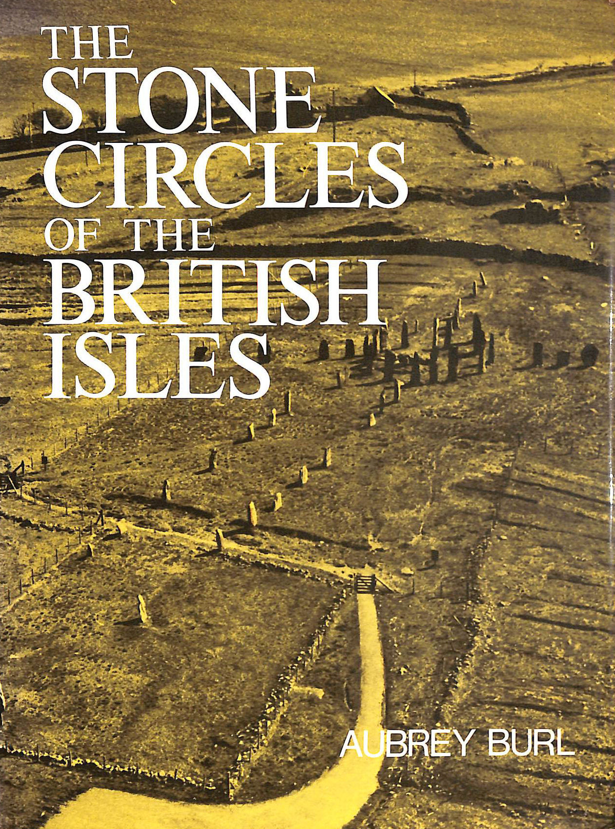 Image for The Stone Circles of the British Isles