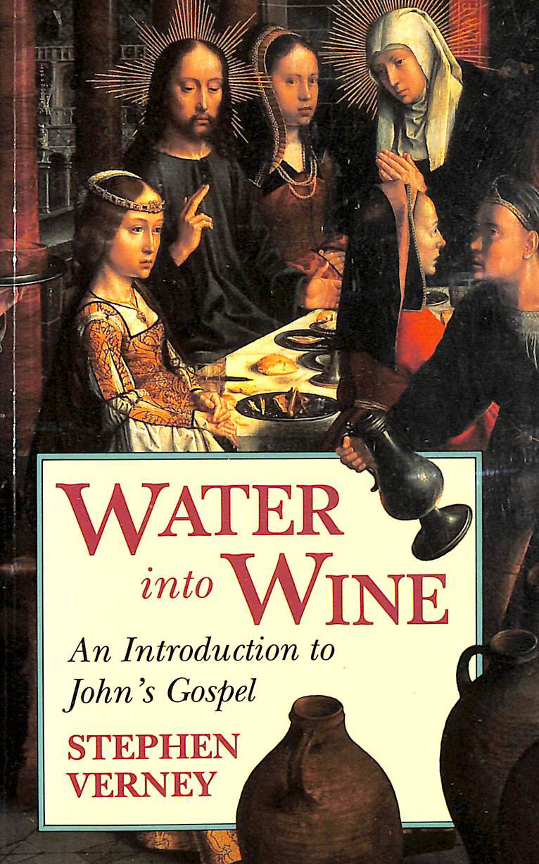 Image for Water into Wine: Introduction to John's Gospel