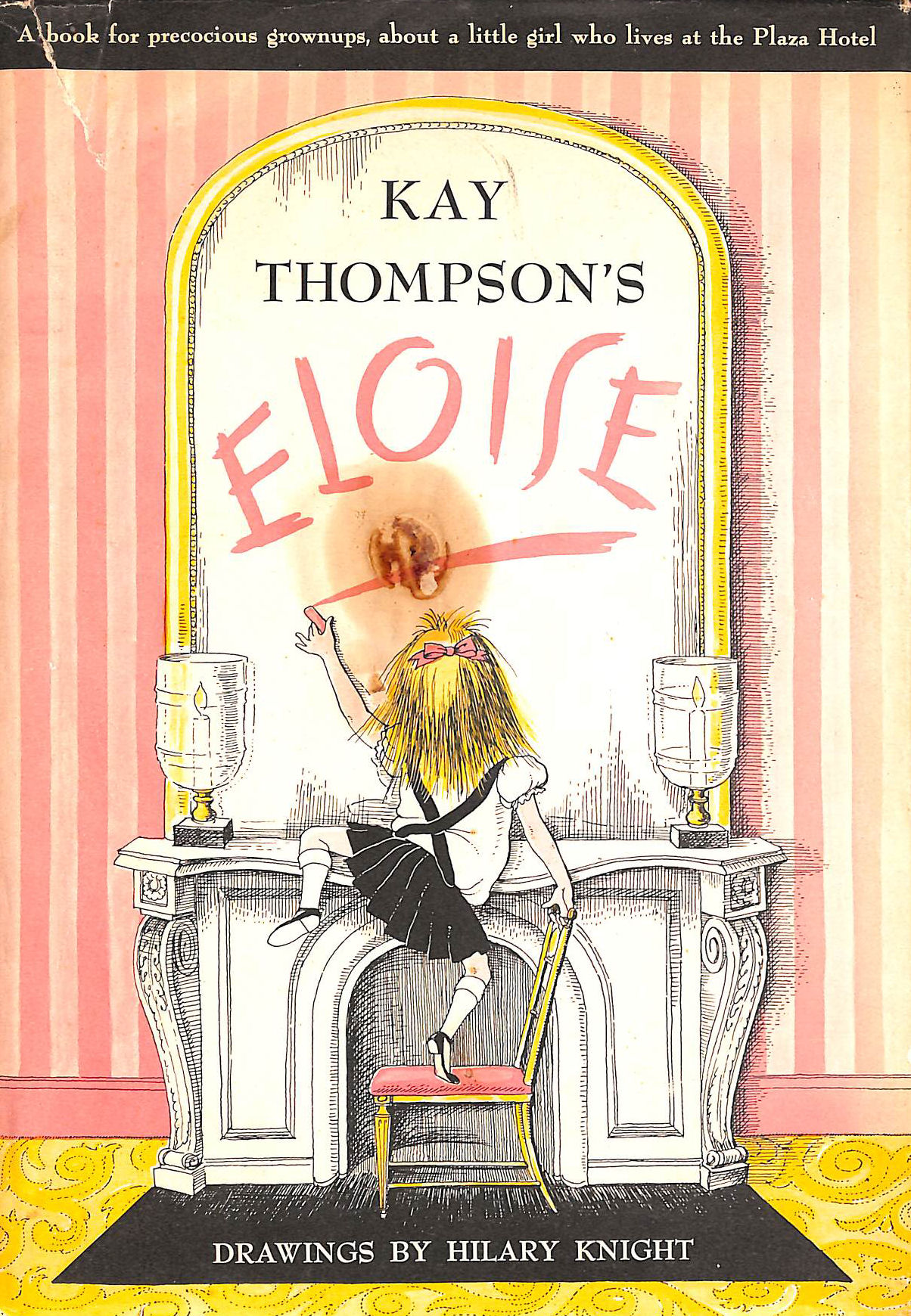 Image for Kay Thompson's Eloise: A Book For Precocious Grown Ups.