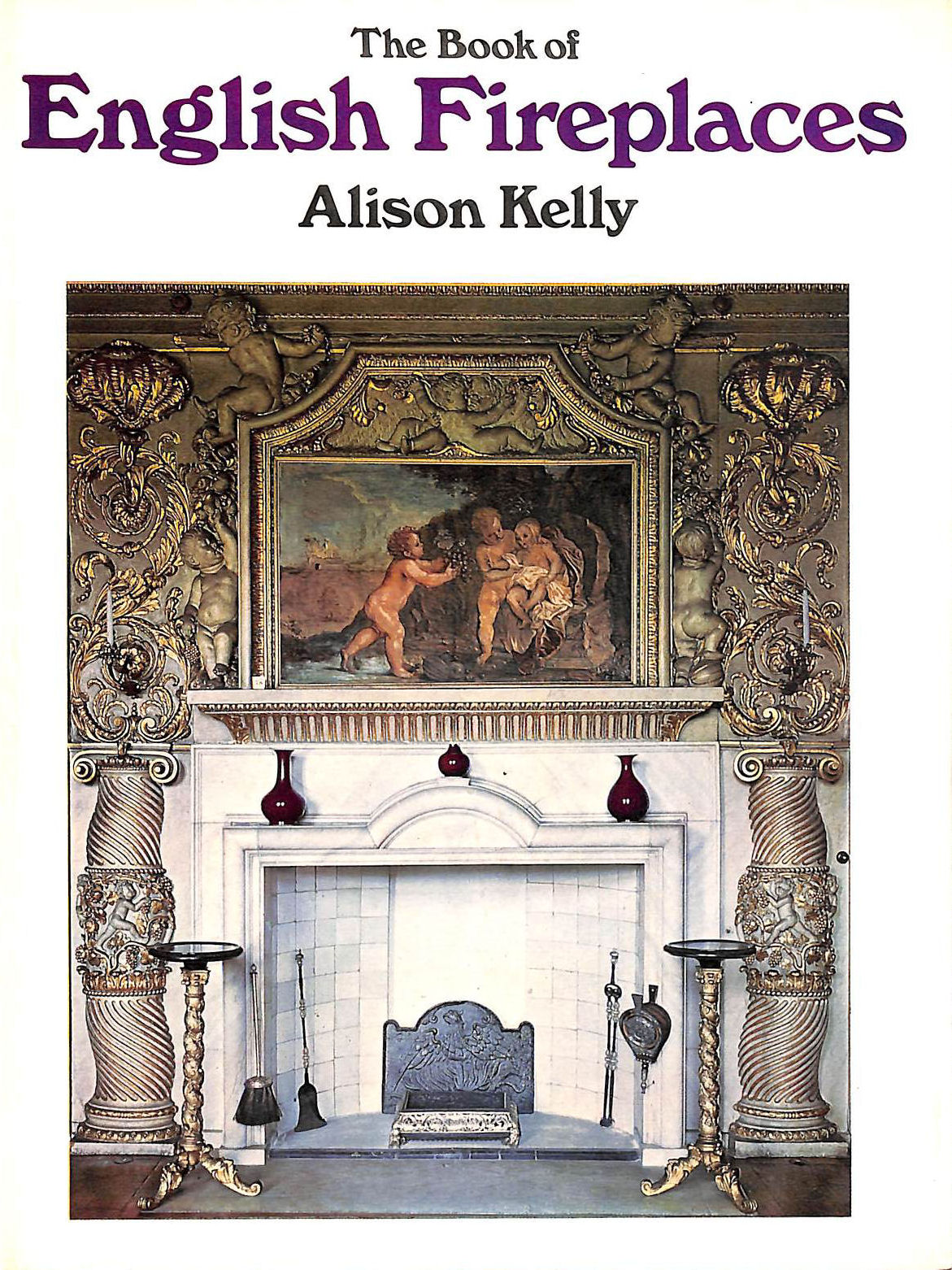 Image for The Book Of English Fireplaces