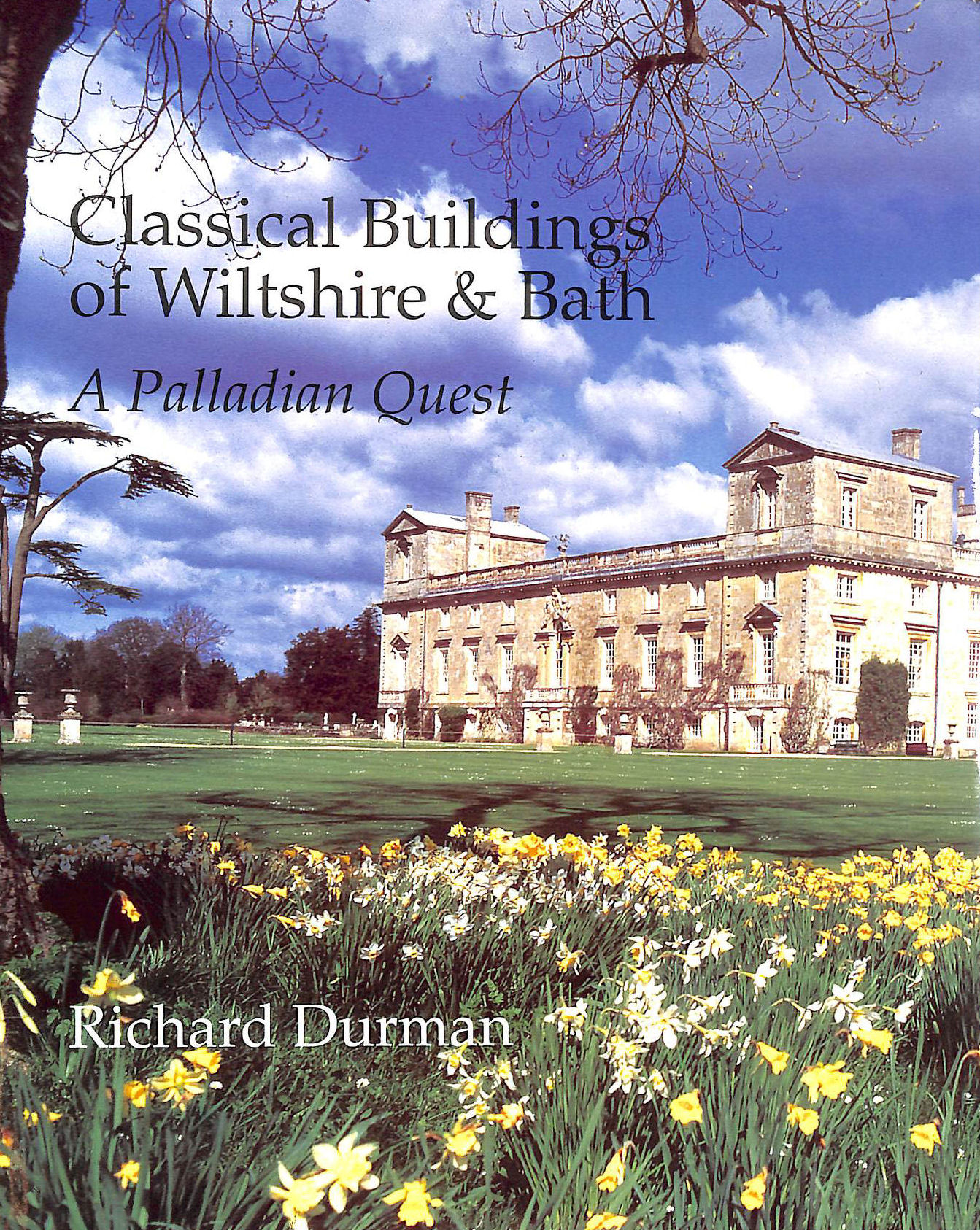 Image for Classical Buildings of Wiltshire and Bath: A Palladian Quest