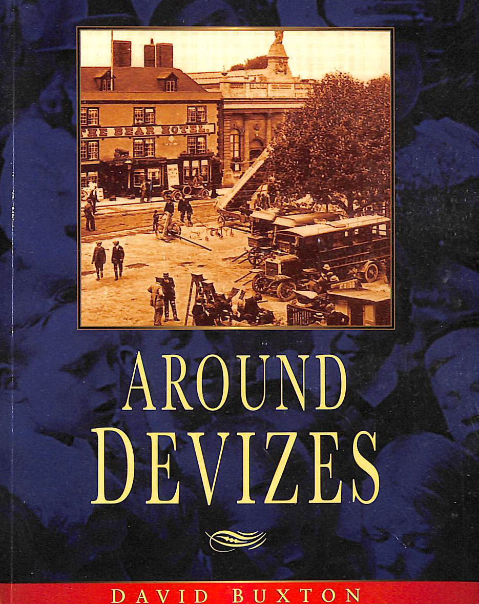 Image for Around Devizes (Britain in Old Photographs)