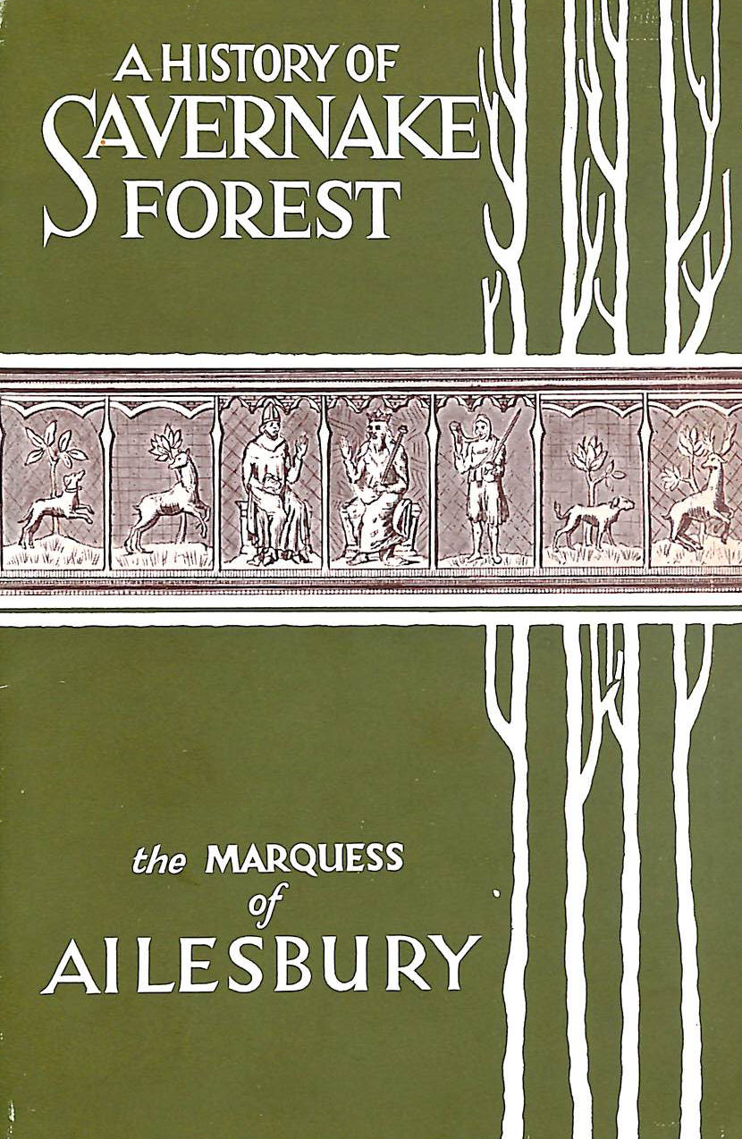 Image for A History of Savernake Forest.