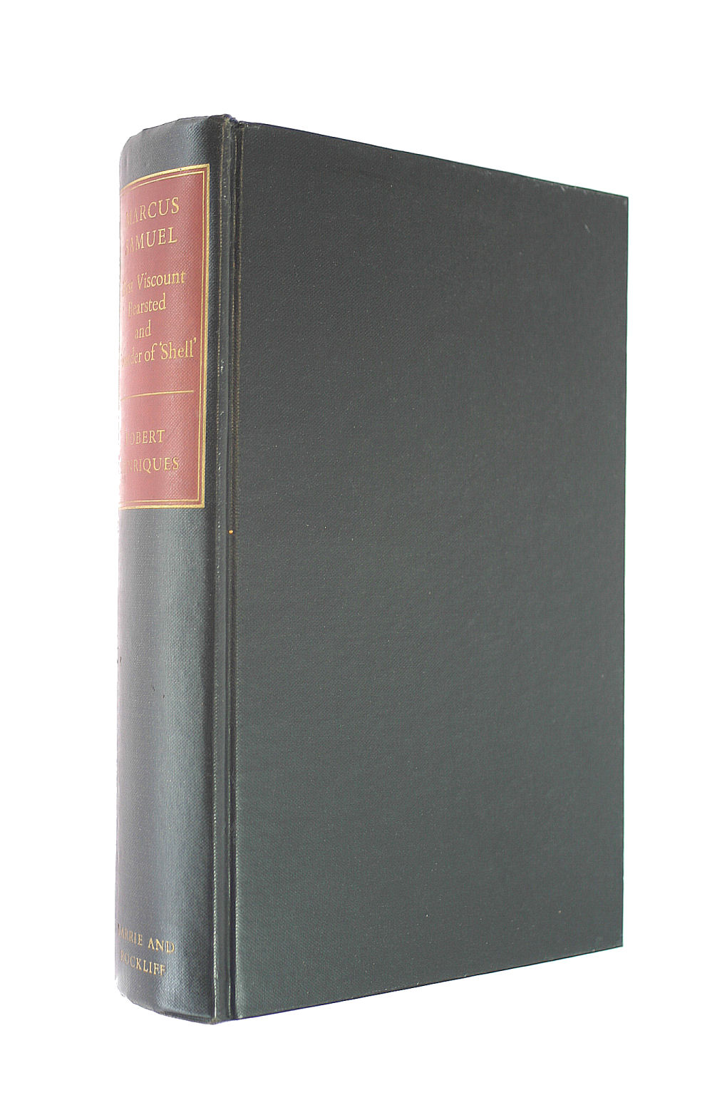 """Image for Bearsted: Biography of Marcus Samuel First Viscount Bearsted and Founder of """"Shell"""" Transport and Trading Company, 1853-1927"""