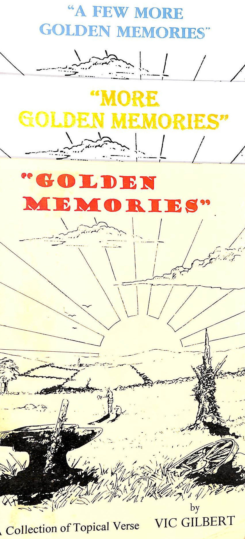 Image for Golden Memories, More Golden Memories and A Few More Golden Memories: Three Books of a Collection of Topical Verse