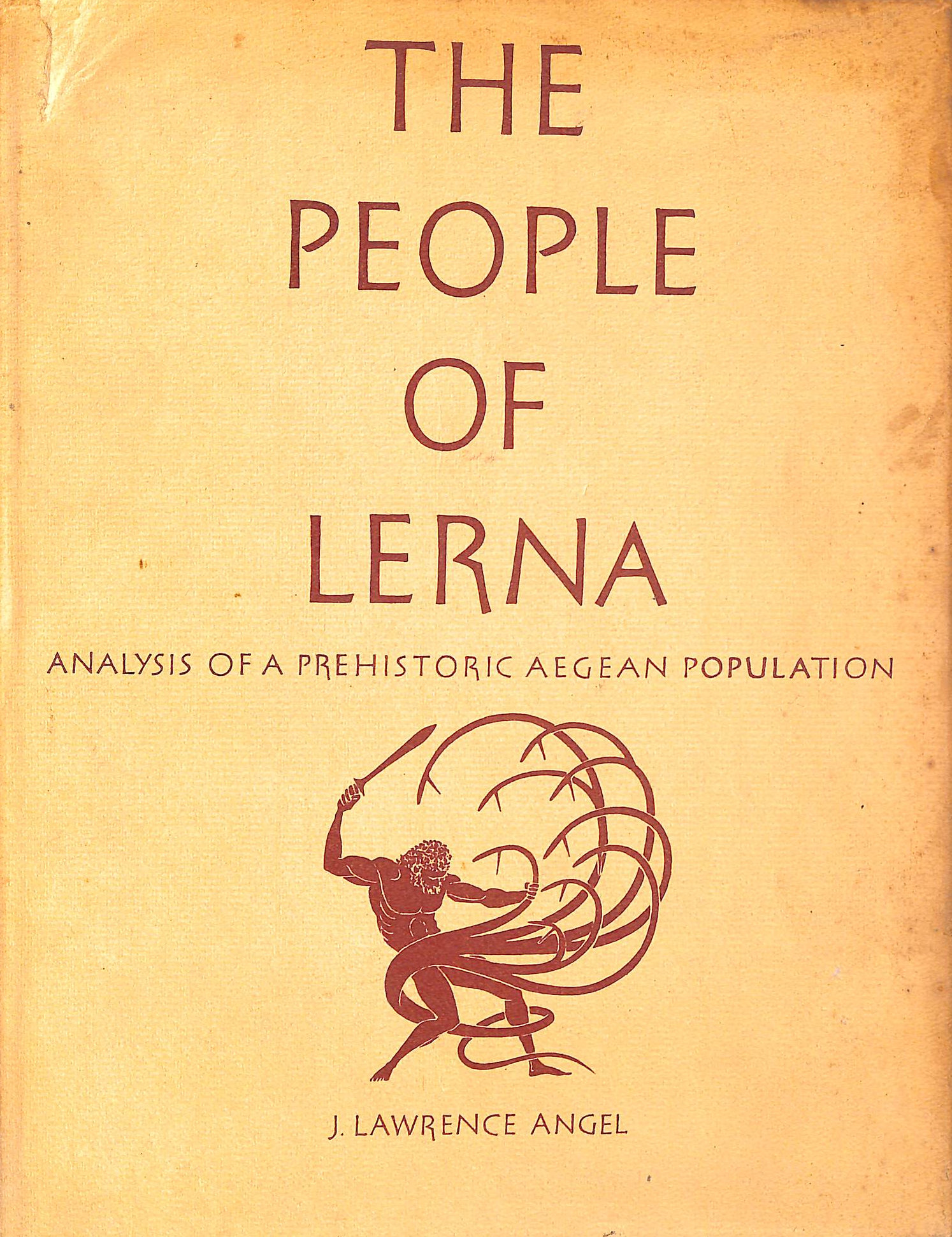 Image for The People of Lerna: Analysis of a Prehistoric Aegean Population.