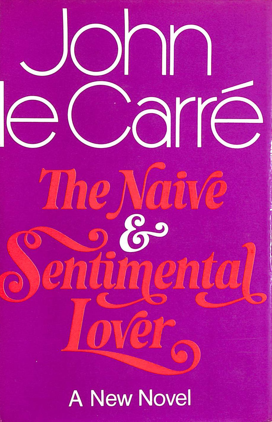 Image for The Naive and Sentimental Lover
