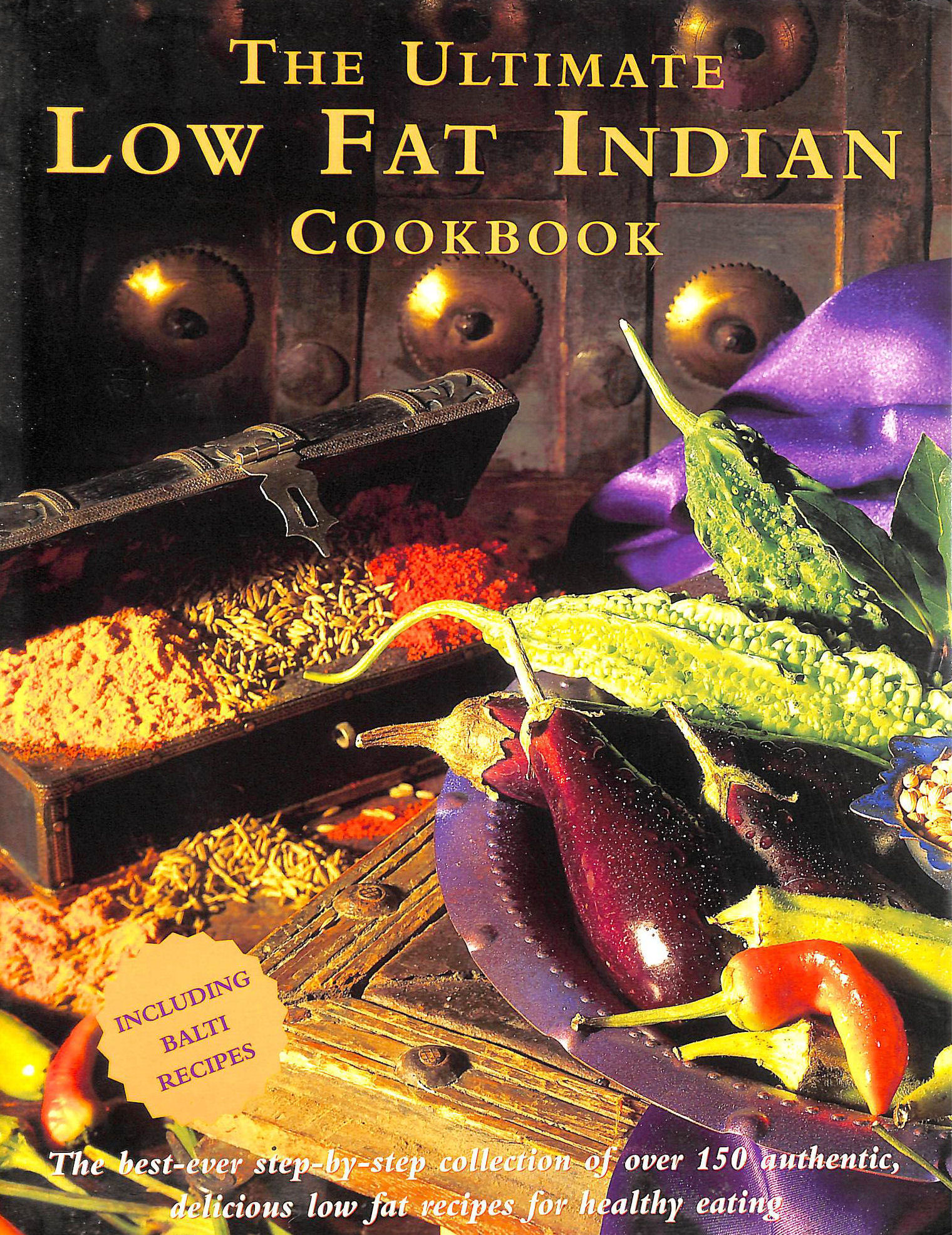 Image for The Ultimate Low Fat Indian Cookbook