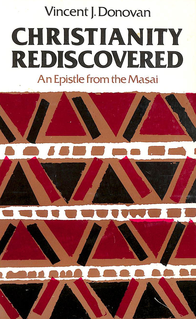 Image for Christianity Rediscovered: An Epistle from the Masai