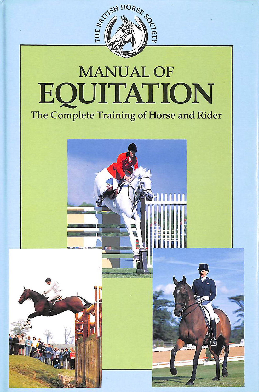 Image for Manual of Equitation: Complete Training of Horse and Rider