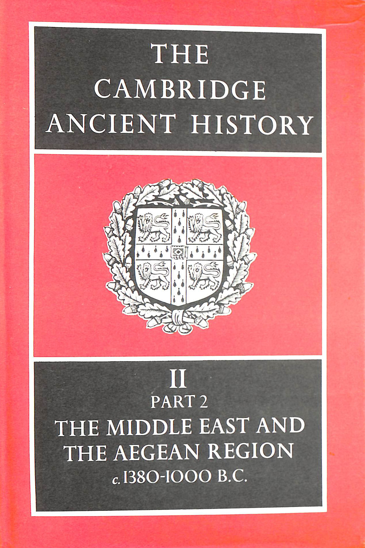 Image for Middle East and the Aegean Region, C. 1380-1000 BC Vol. 2, Part 2