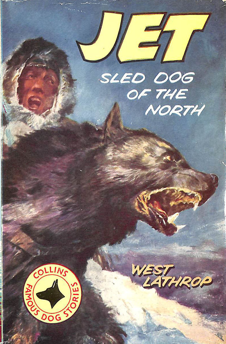 Image for Jet:Sled Dog Of The North