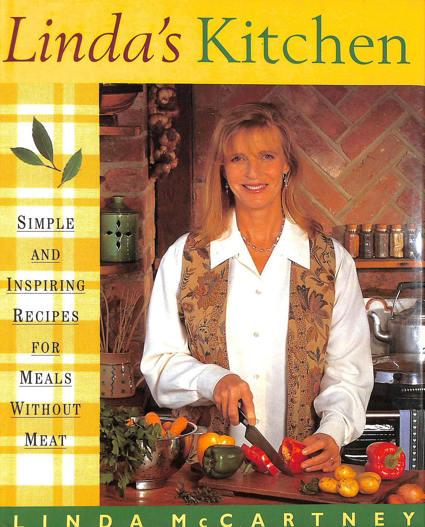 Image for Linda's Kitchen: Simple and Inspiring Recipes for Meals without Meat