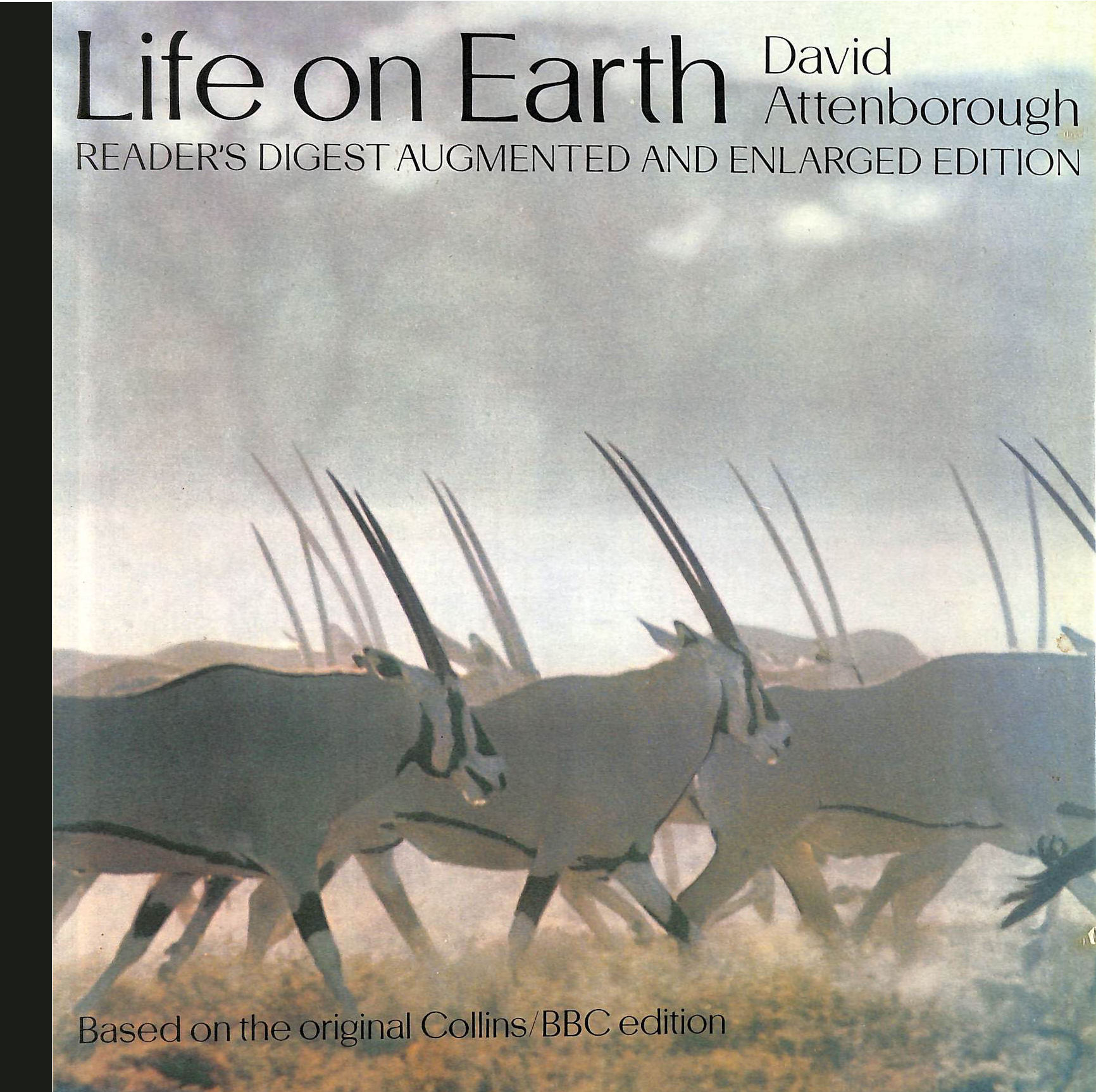 Image for Life on Earth. Reader's Digest augmented and enlarged Edition. Based on the original Collins/BBC edition.