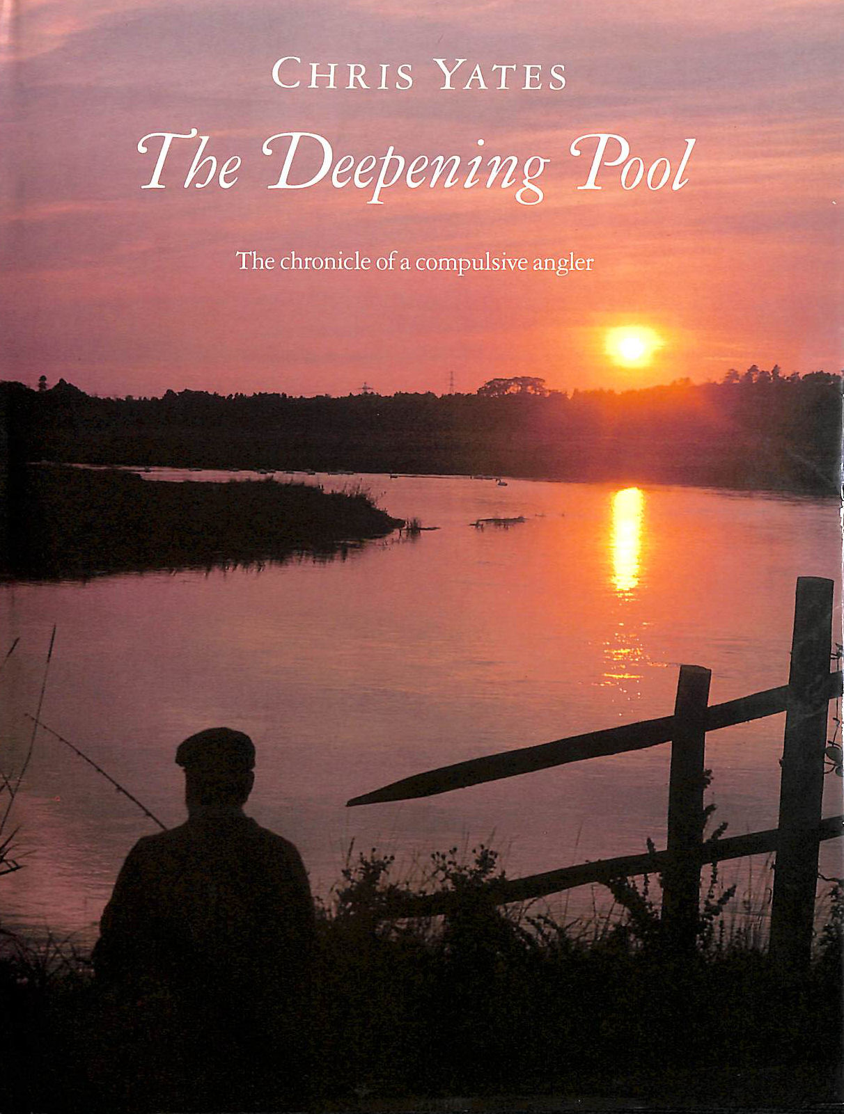 Image for The Deepening Pool: Chronicle of a Compulsive Angler