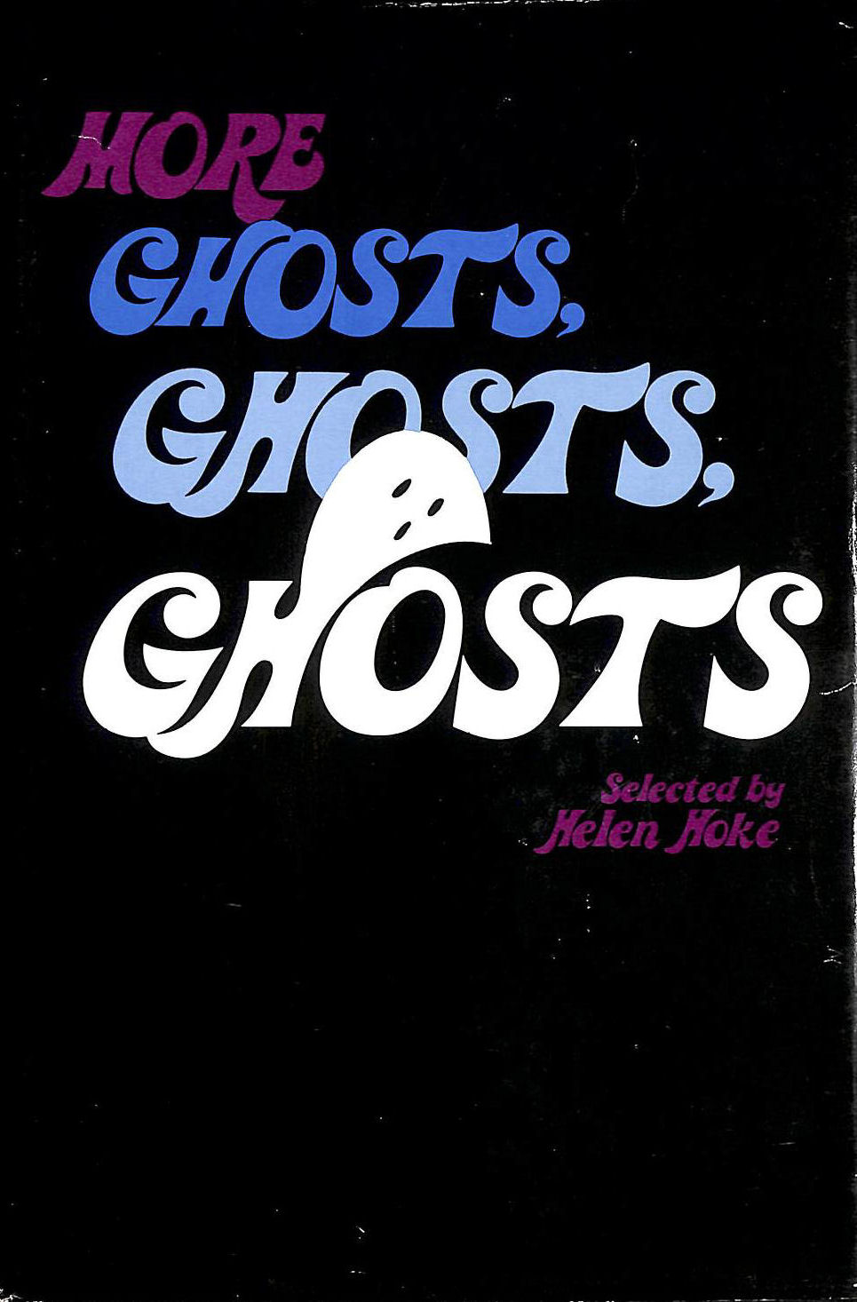 Image for More Ghosts, Ghosts, Ghosts