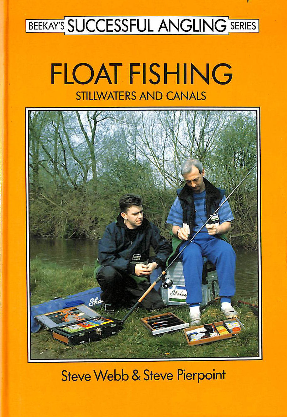 Image for Float Fishing: Stillwater and Canals (Successful Fishing S.)