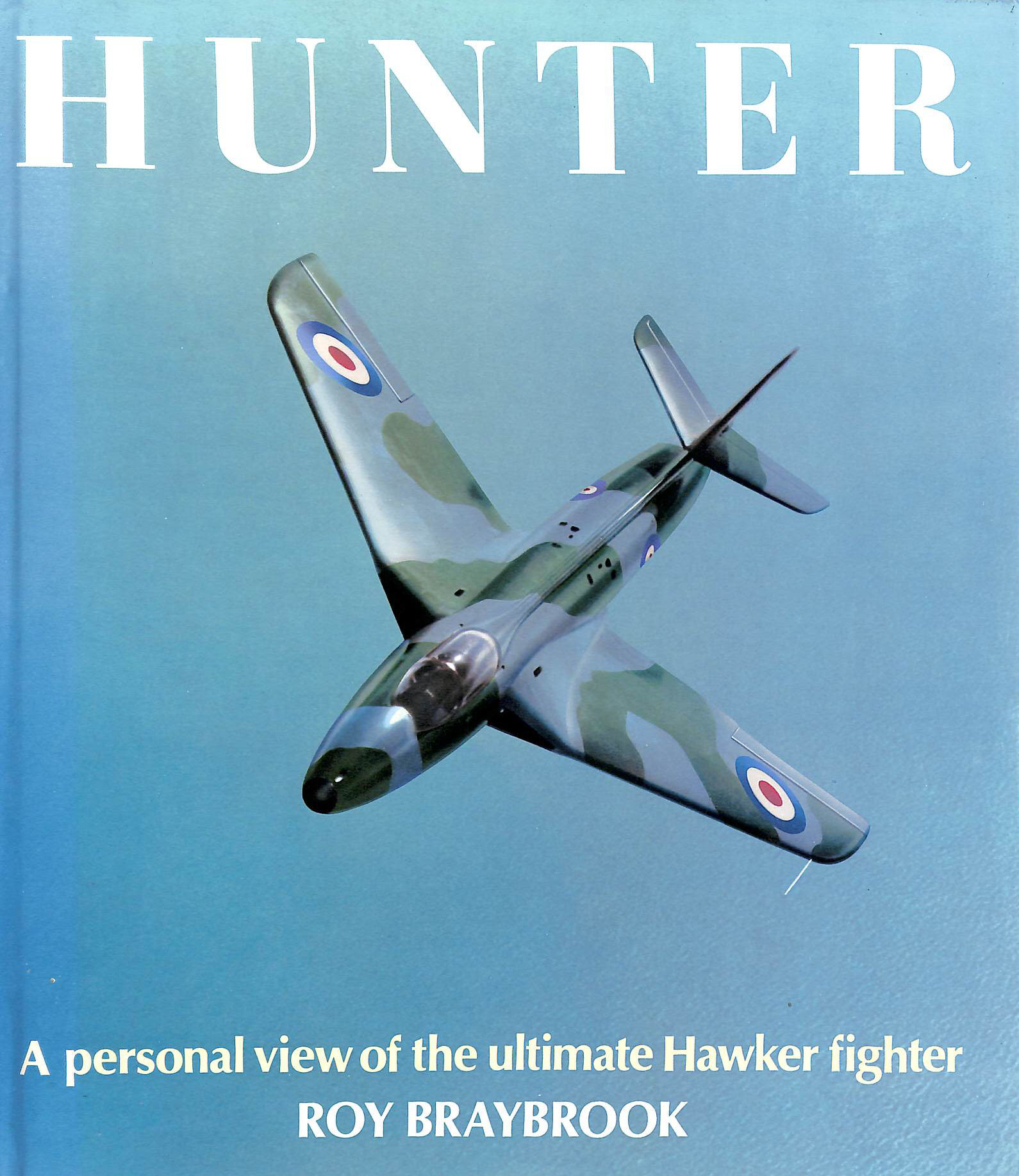 Image for Hunter - A Personal View of the Ultimate Hawker Fighter