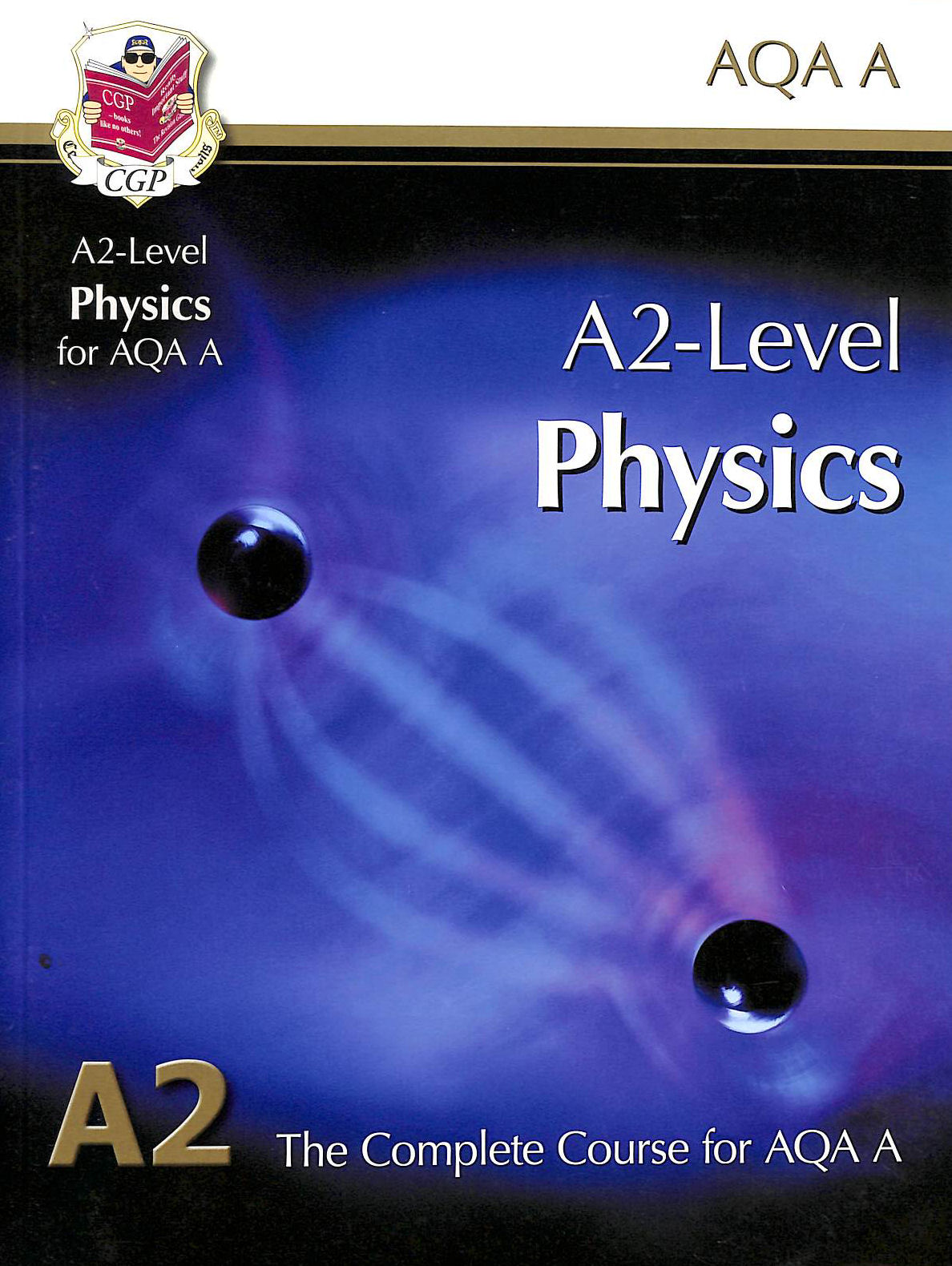 Image for A2 Physics AQA Student Book
