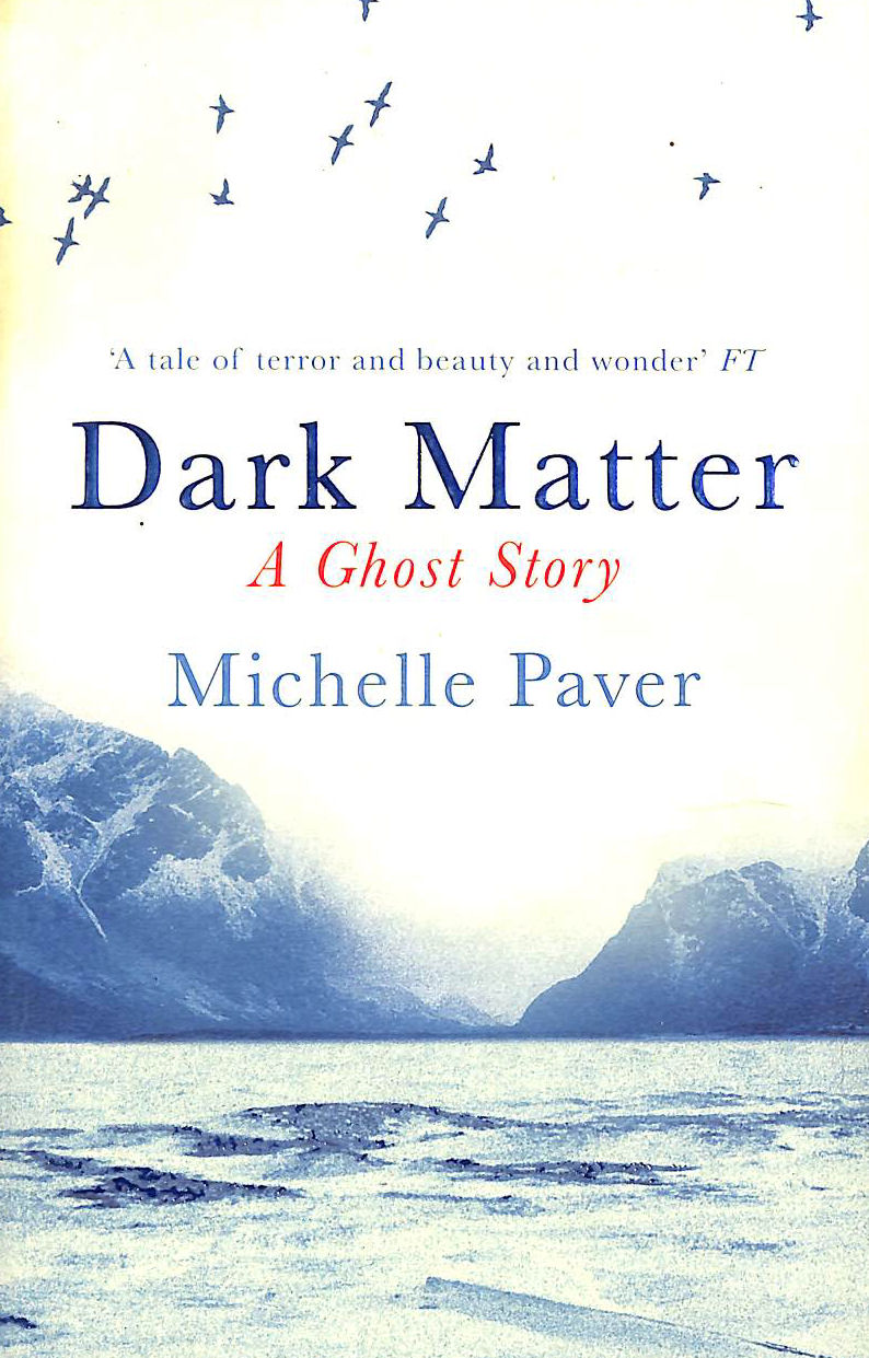 Image for Dark Matter: the gripping ghost story from the author of WAKENHYRST
