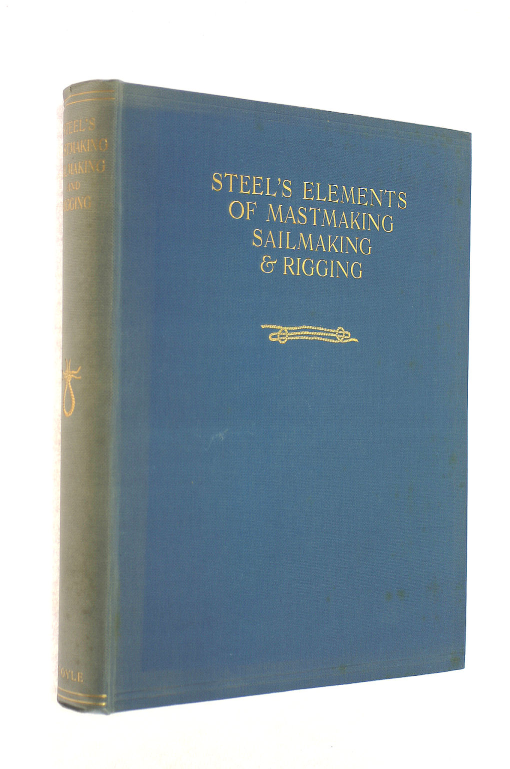 Image for Steel's Elements Of Mastmaking, Sailmaking And Rigging.