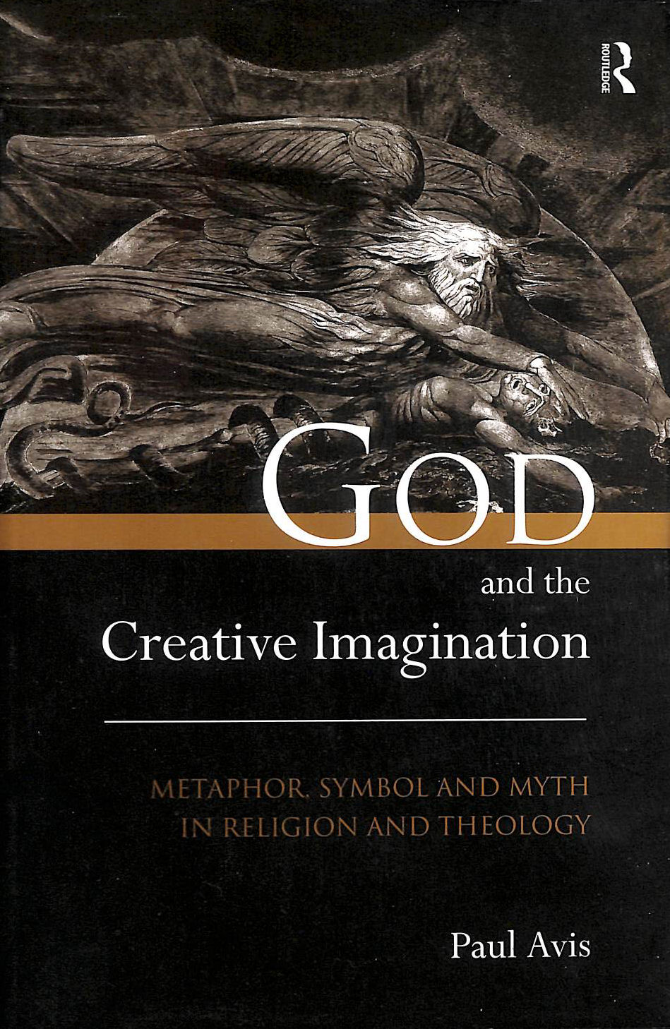 Image for God and the Creative Imagination: Metaphor, Symbol and Myth in Religion and Theology