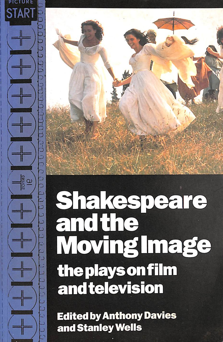 Image for Shakespeare and the Moving Image: The Plays on Film and Television
