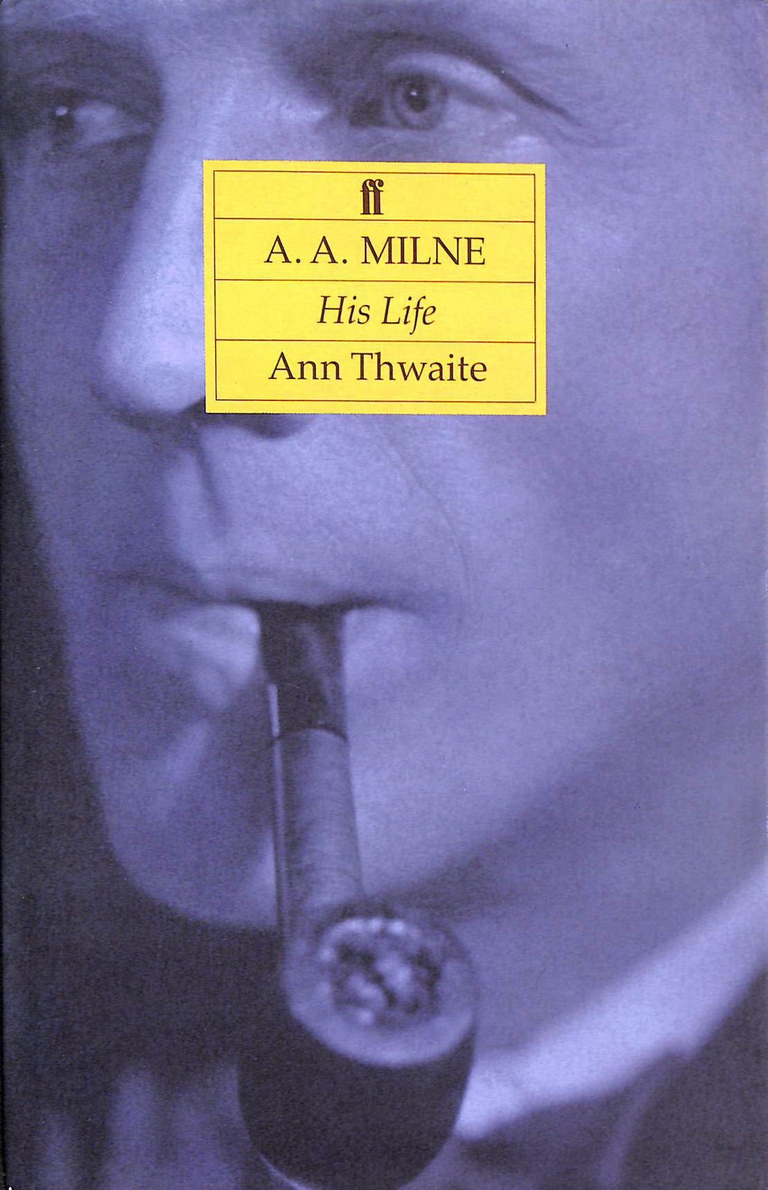 Image for A.A.Milne: His Life