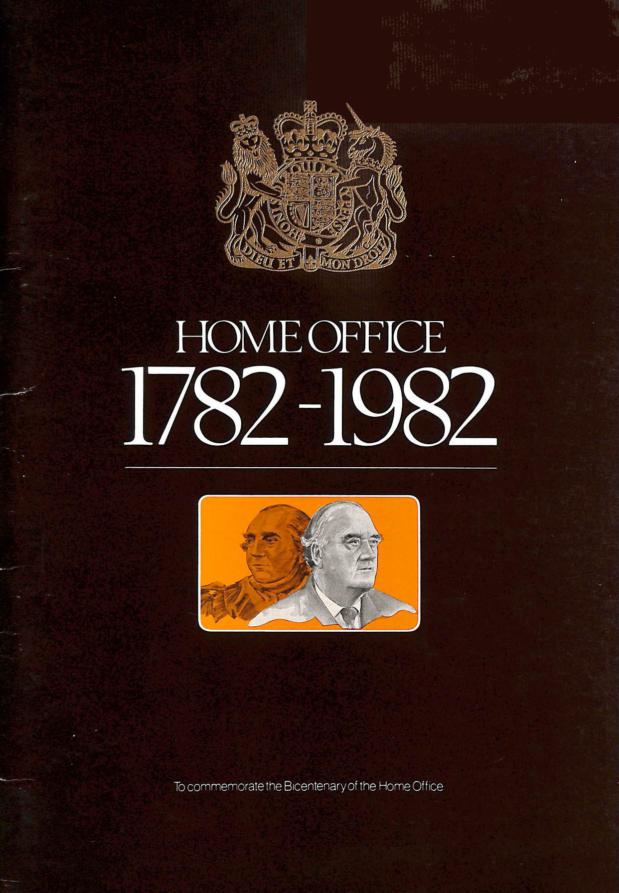Image for Home Office, 1782-1982: To Commemorate the Bicentenary of the Home Office