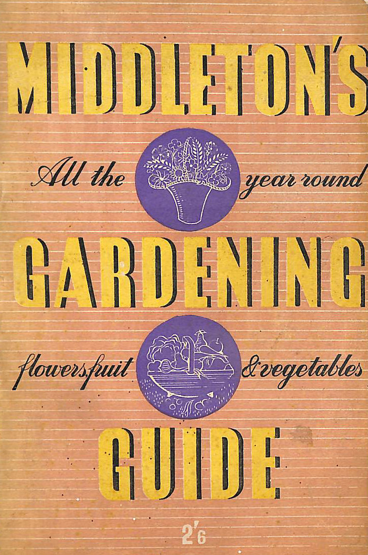 Image for Middleton's All the Year Round Gardening Guide