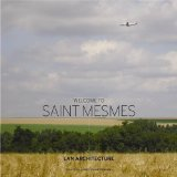 Image for Welcome to Saint Mesmes.