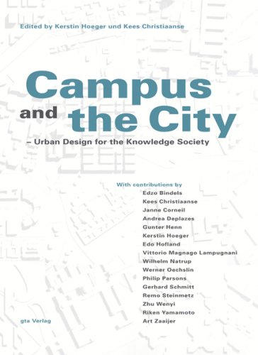 Campus and the City: Urban Design for the Knowledge Society, Hoeger; Christiaanse [eds]