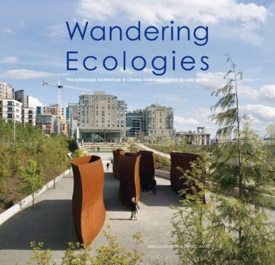 Image for Wandering Ecologies: A Plantsman's Journey