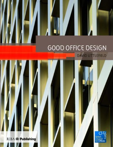 Good Office Design, Littlefield, David, British Council for Offices BCO